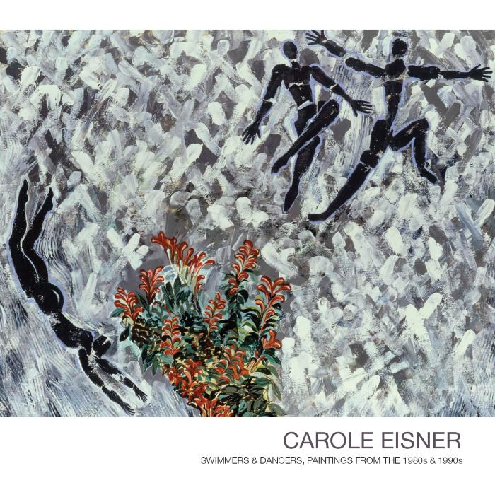 Carole Eisner: Swimmers and Dancers