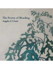 The Poetry of Mending