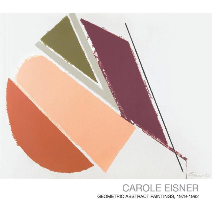 Carole Eisner: Geometric Abstract Paintings